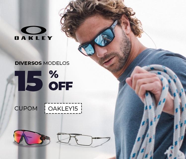 Qualquer Oakley com 15% de desconto